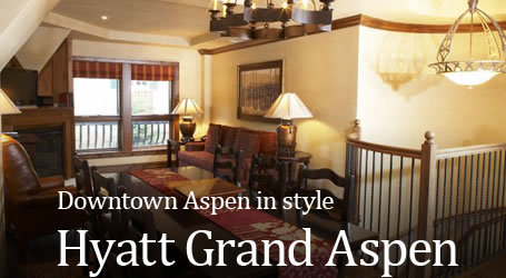 Downtown Aspen in style - Hyatt Grand Aspen